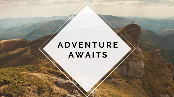 adventure awaits